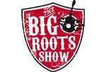 The Big Roots Show